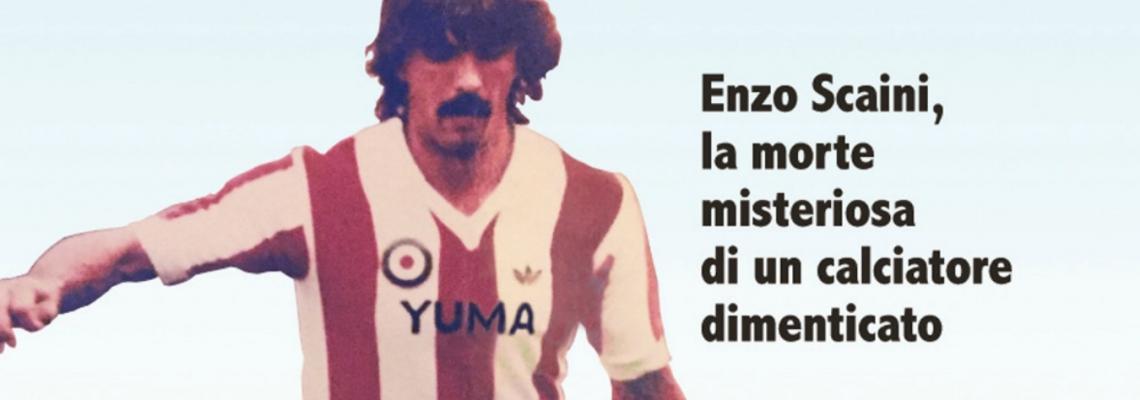 Enzo Scaini, una storia da non dimenticare